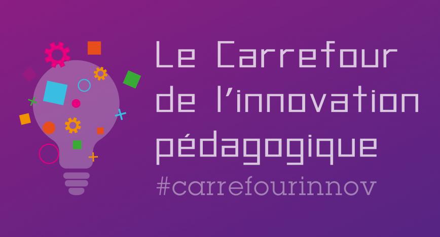 Le Carrefour de l'innovation pédagogique